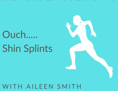 Ouch … Shin Splints!